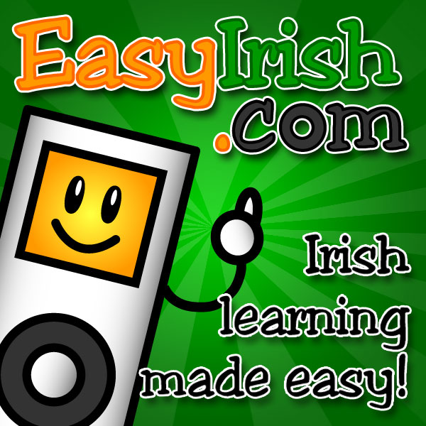 Easy Irish Podcasts – EasyIrish.com